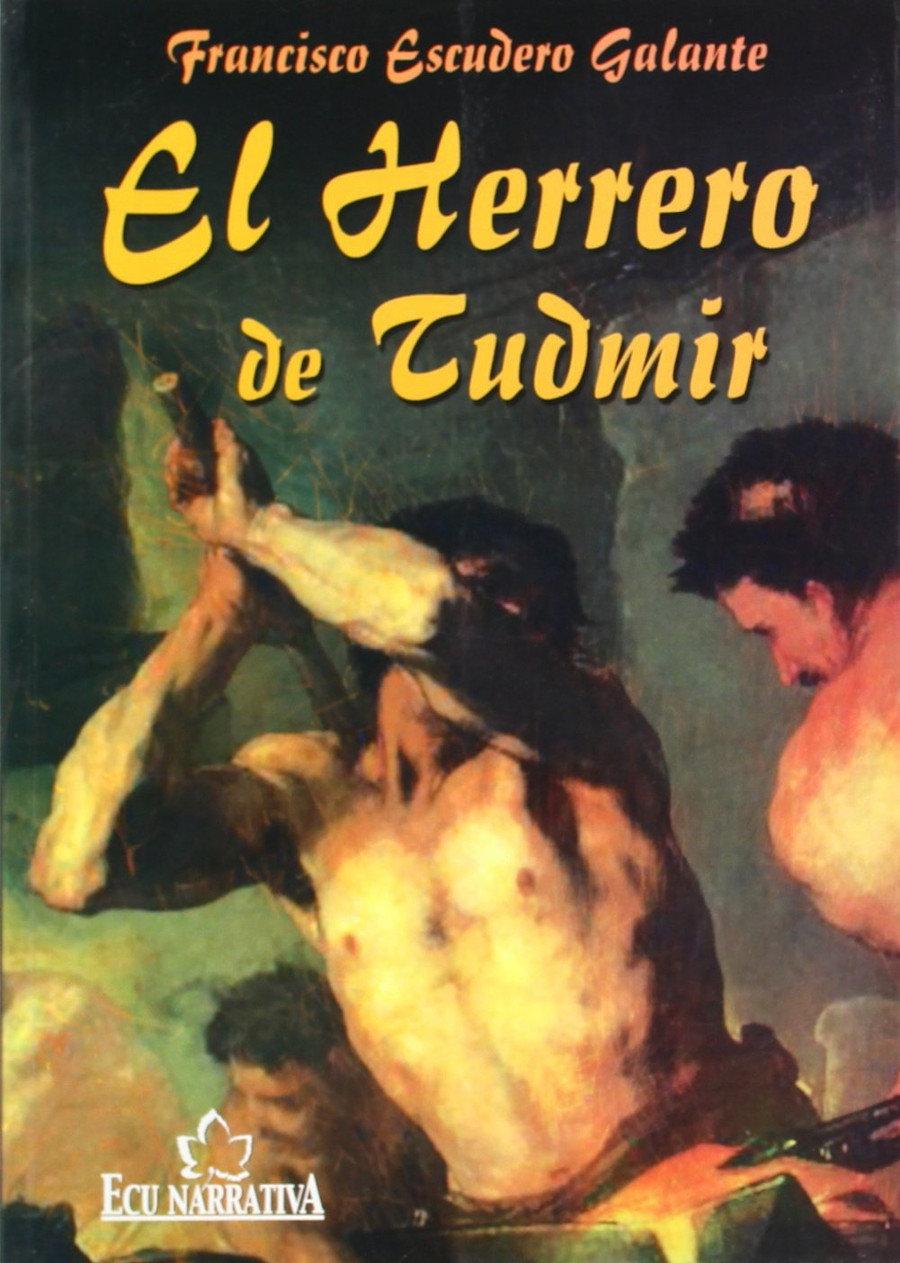 El herrero de Tudmir Book Cover