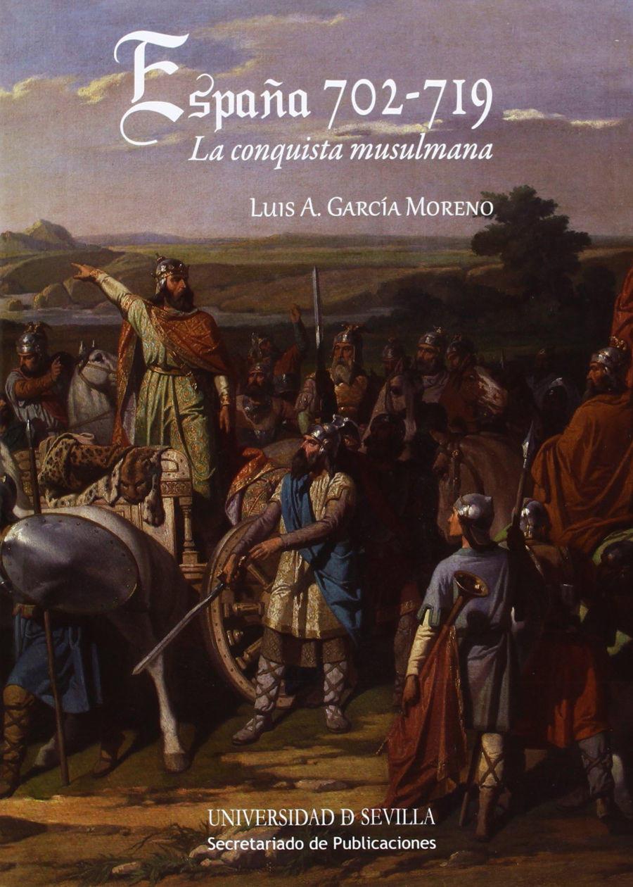 España 702 - 719: La Conquista musulmana Book Cover