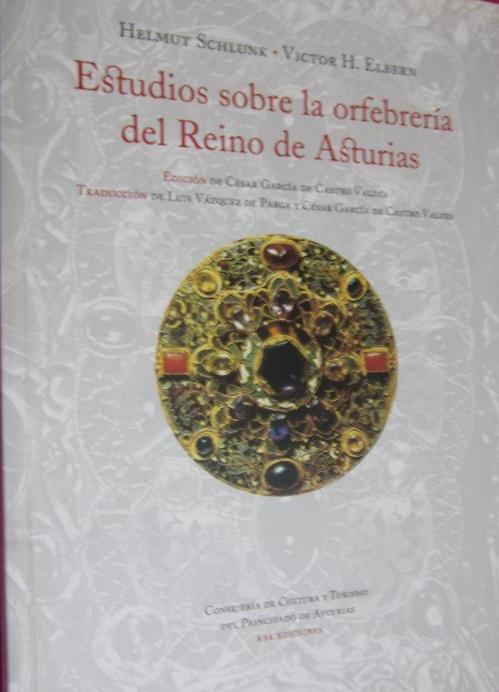 Estudios sobre la orfebrería del reino de Asturias Book Cover