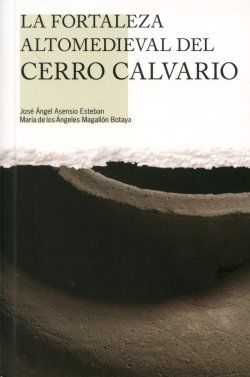 La fortaleza altomedieval del Cerro Calvario Book Cover