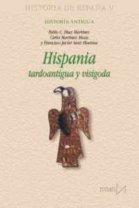 Hispania tardoantigua y visigoda Book Cover
