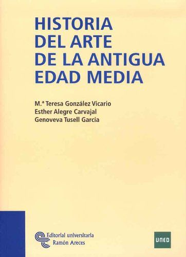 Historia del Arte de la Antigua Edad Media Book Cover