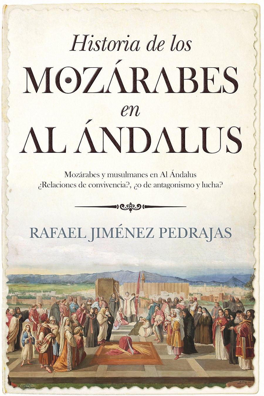 Historia de los mozárabes de Al Ándalus Book Cover