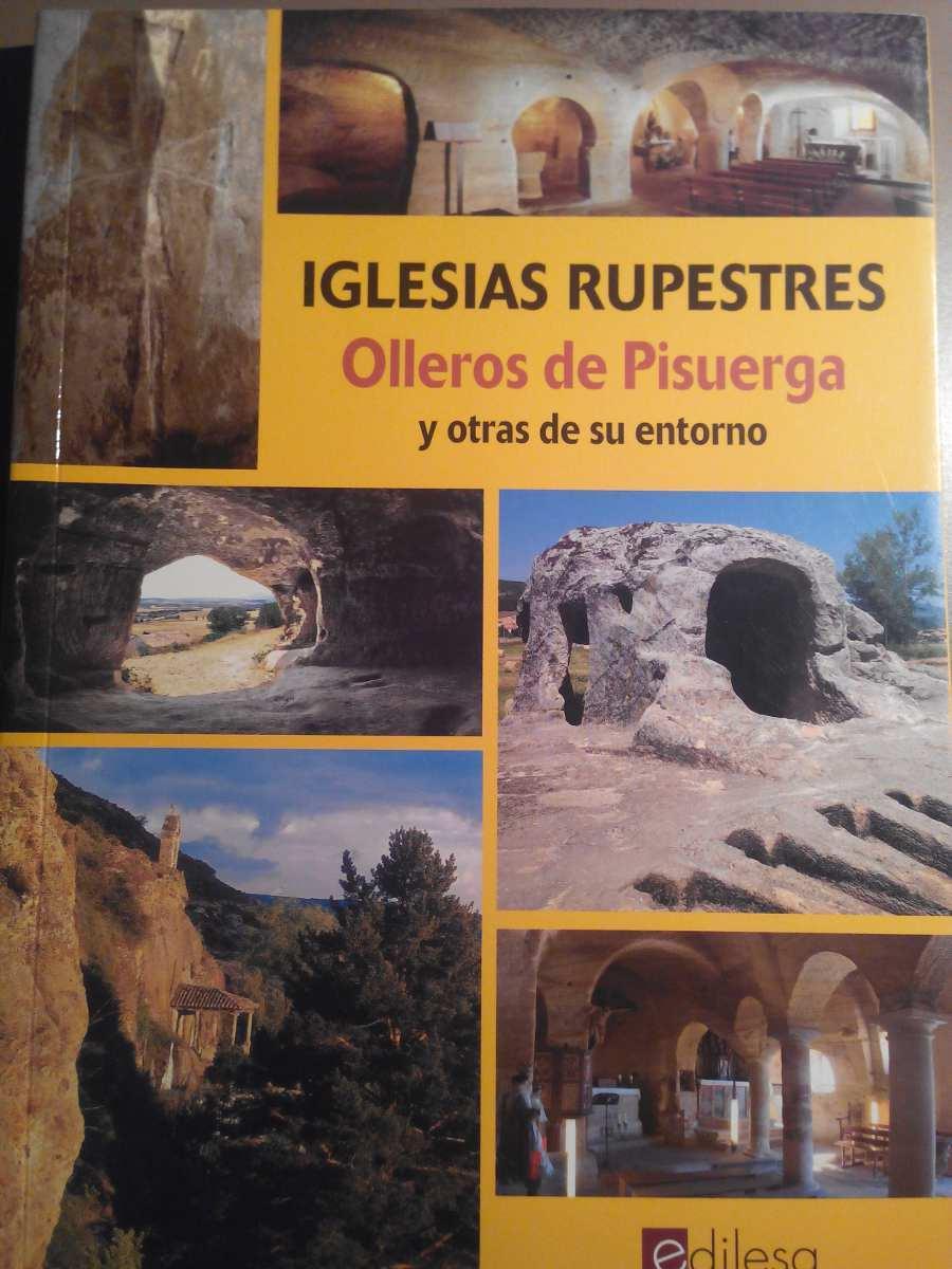 Iglesias rupestres - Olleros de Pisuerga y otras de su entorno Book Cover