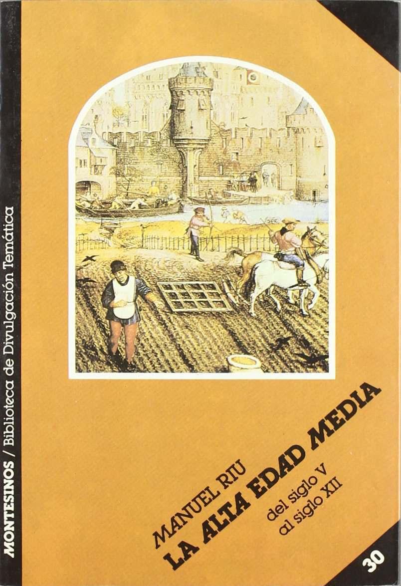 La alta Edad Media. Del siglo V al siglo XII Book Cover