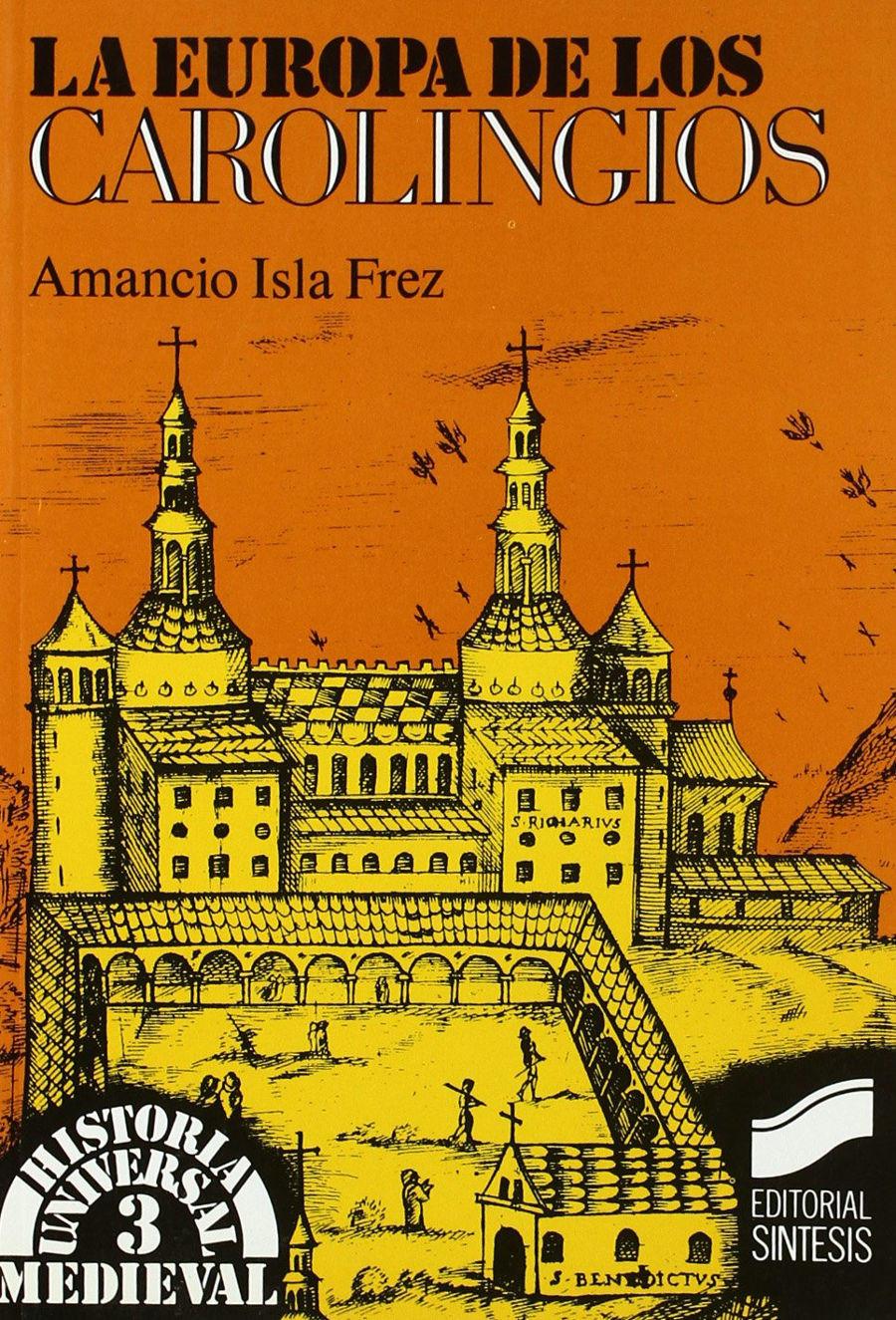 La Europa de los carolingios Book Cover
