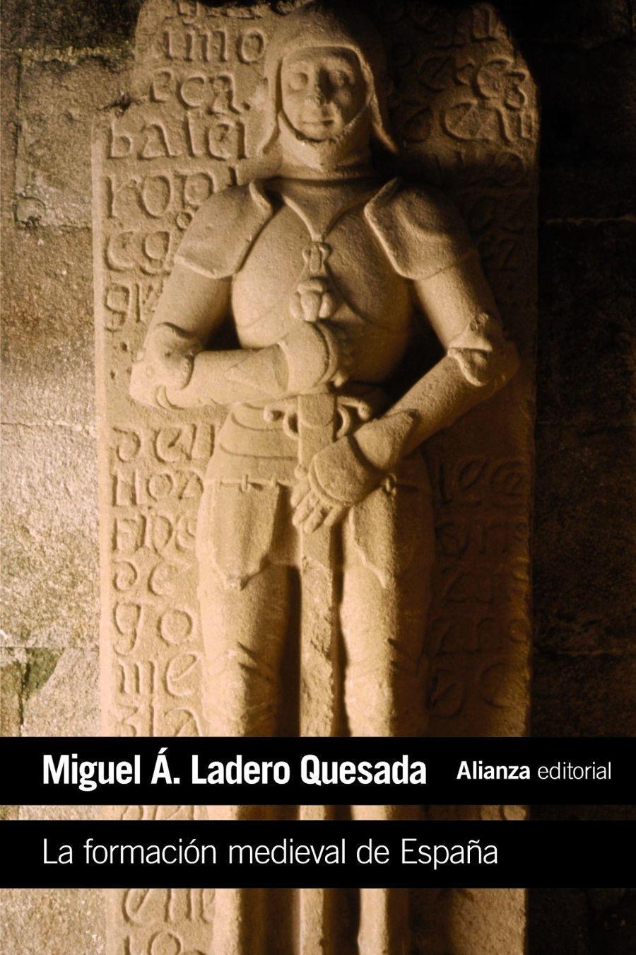La formación medieval de España: Territorios. Regiones. Reinos Book Cover
