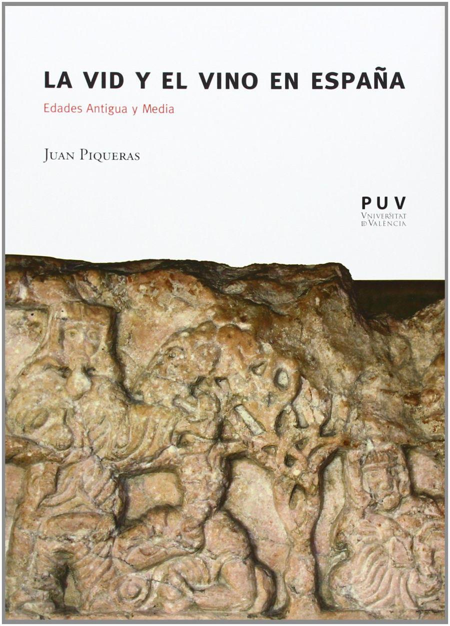 La vid y el vino en España: Edades Antigua y Media Book Cover