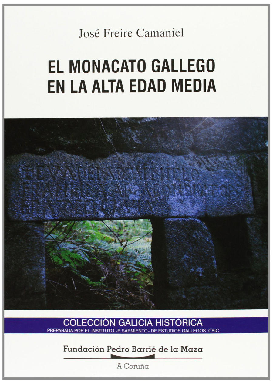 El Monacato gallego en la alta Edad Media Book Cover