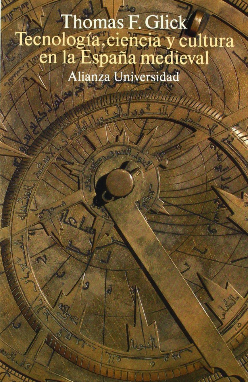 Tecnología, ciencia y cultura en la España medieval Book Cover
