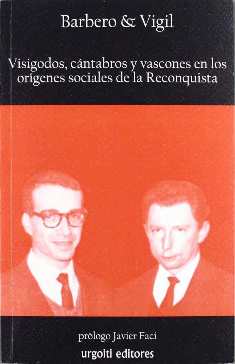 Visigodos, cántabros y vascones en los orígenes sociales de la Reconquista Book Cover