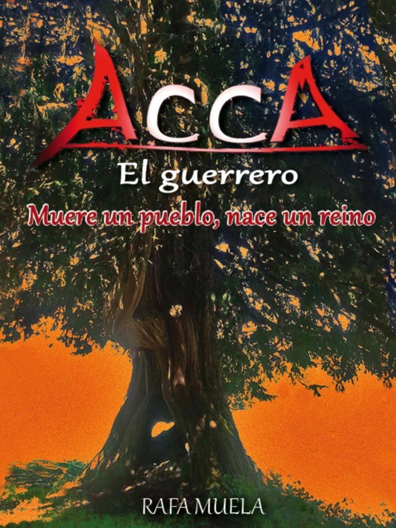 Acca, el guerrero Book Cover