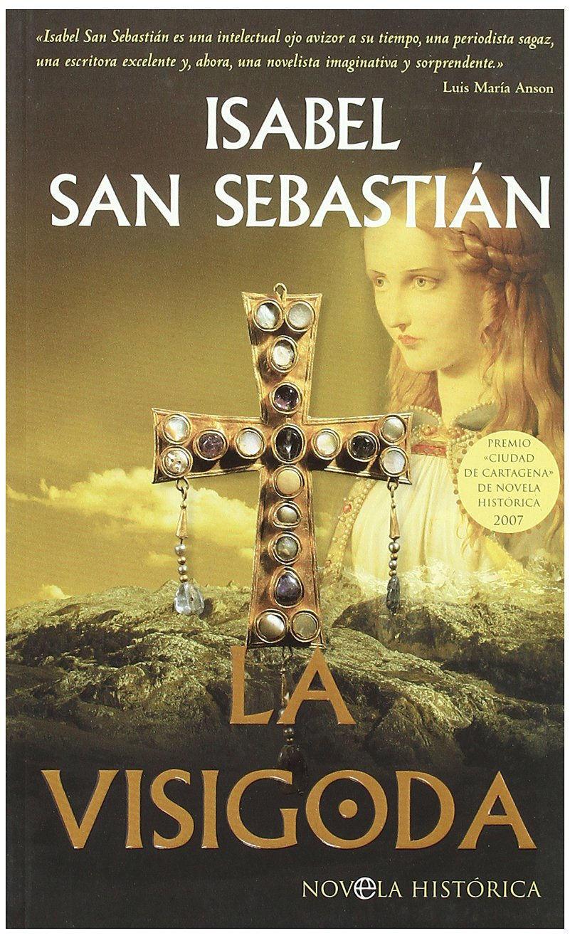 La visigoda Book Cover