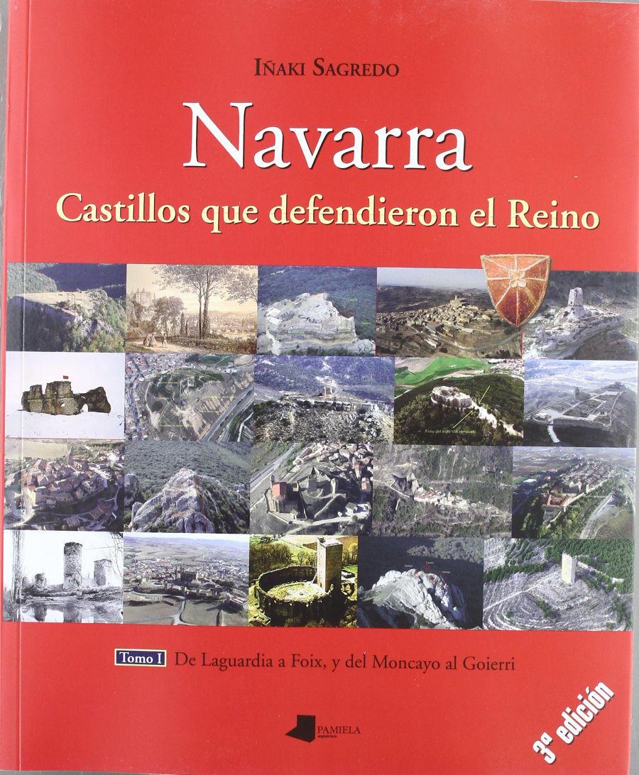 Navarra: De Laguardia a Foix, y del Moncayo al Goierri (I) Book Cover