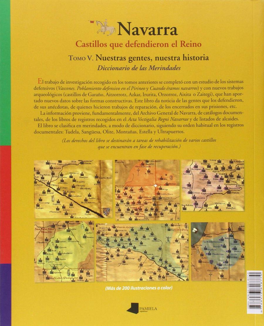 Navarra. Castillos Que Defendieron El Reino V. Nuestras Gentes, Nuestra Historia. Diccionario De Las Merindades Book Cover