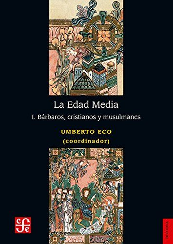 La Edad Media, I. Barbaros, Cristianos y Musulmanes Book Cover