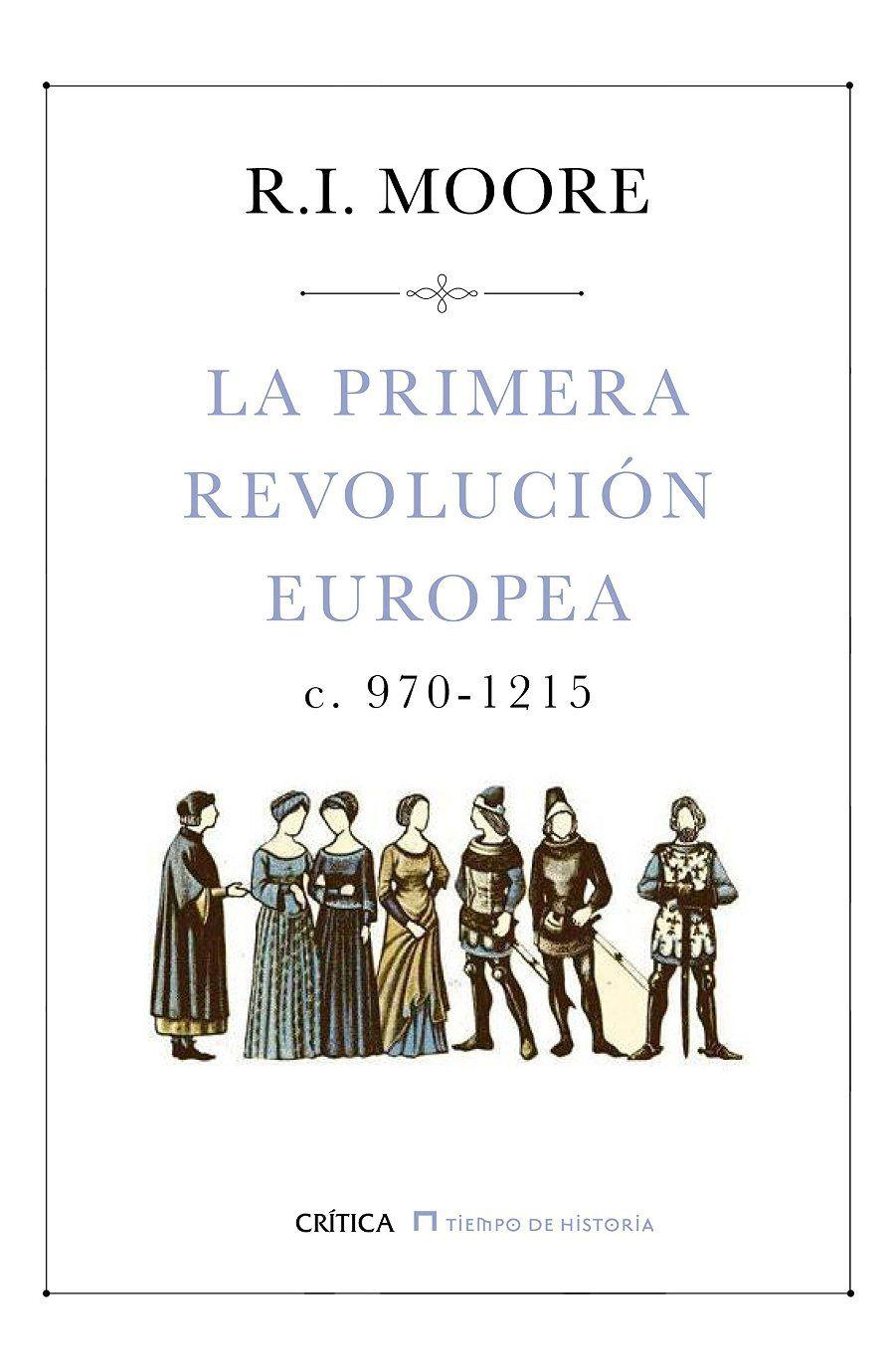 La primera revolución europea (c. 970-1215) Book Cover