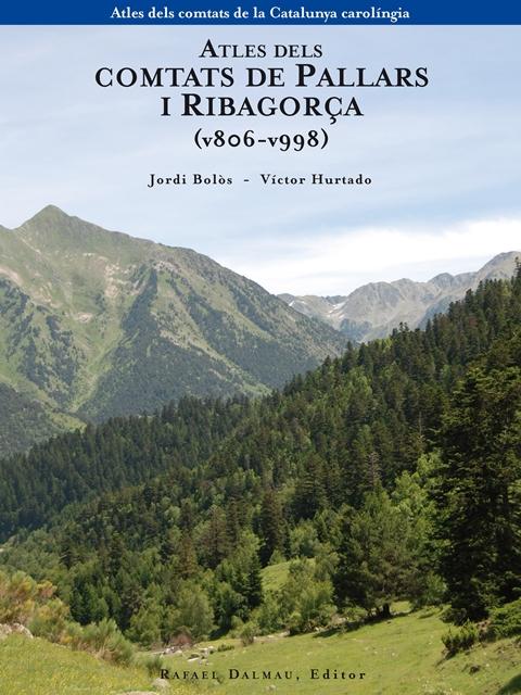 Atles dels Comtats de Pallars i Ribagorça (v. 806 - v. 998) Book Cover
