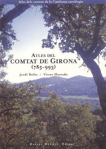 Atles del comtat de Girona (785-993) Book Cover
