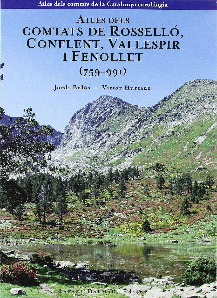 Atles dels Comtats de Rosselló, Conflent, Vallespir i Fenollet (759-991) Book Cover