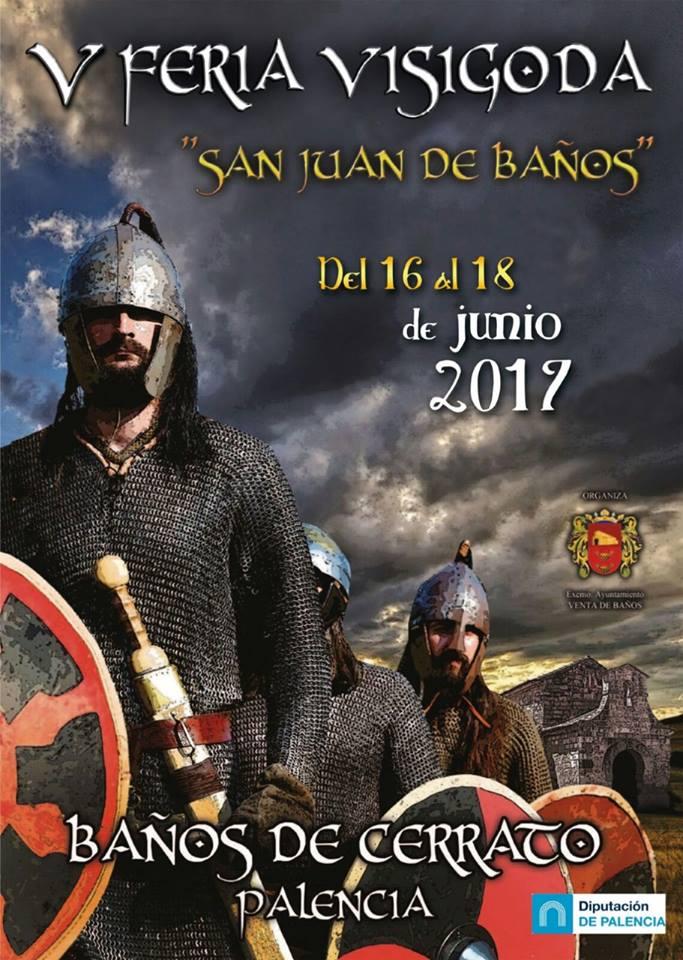 V Feria visigoda en San Juan de Baños 2017