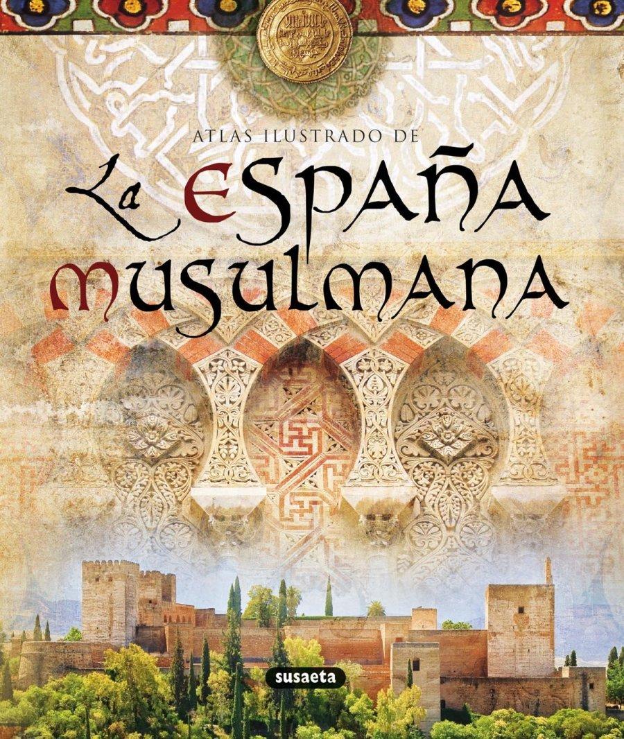 Atlas ilustrado de la España musulmana Book Cover