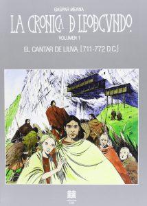 Cómic El Cantar de Liuva - La Crónica de Leodegundio I