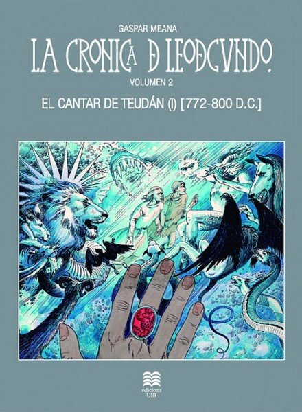 El Cantar de Teudán (I) – La Crónica de Leodegundo II (772-800 DC) Book Cover
