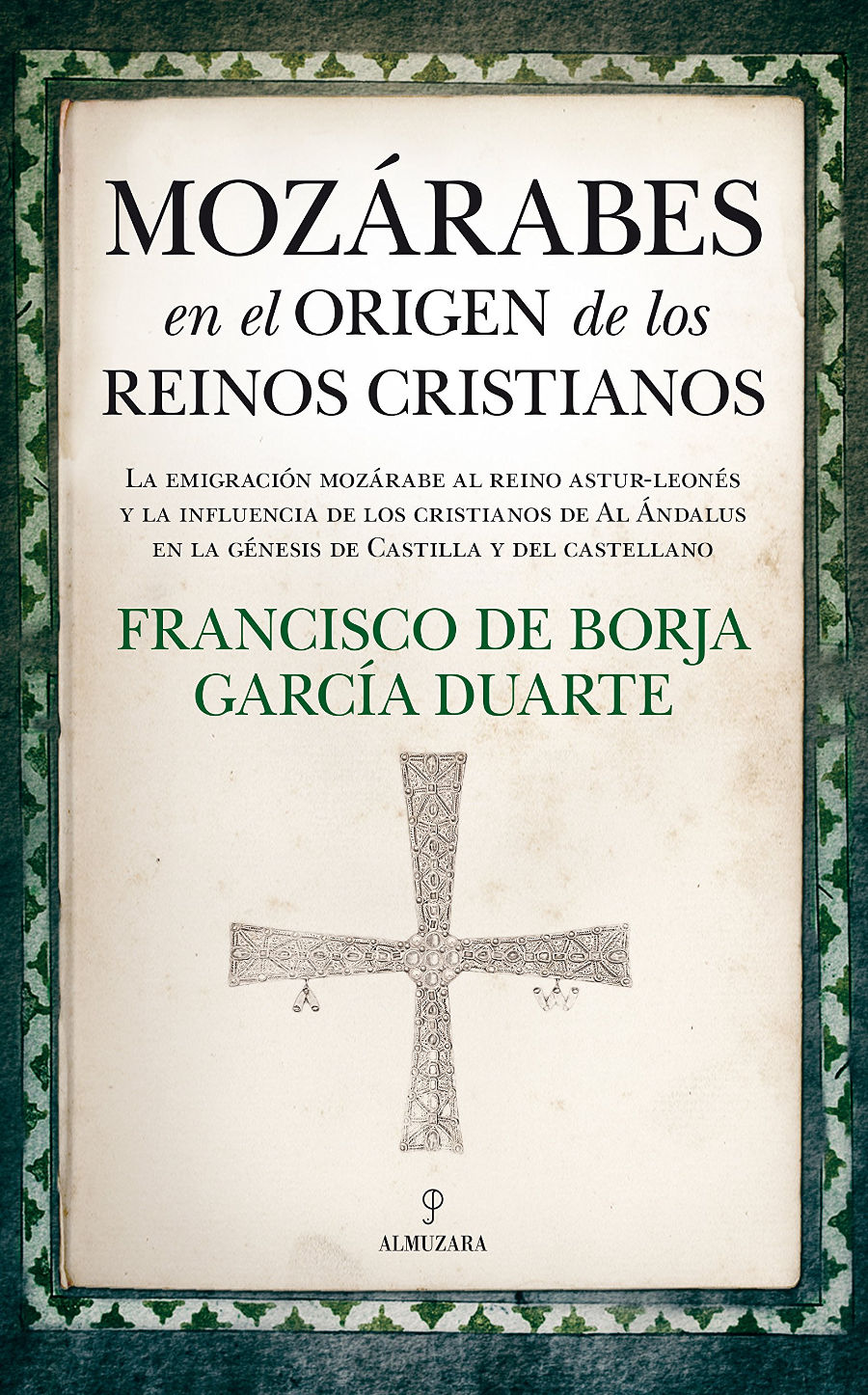 Mozárabes en el origen de los reinos cristianos Book Cover