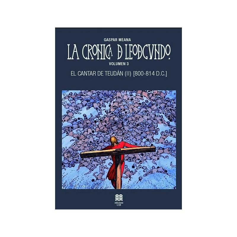 El cantar de Teudán (II) - La Crónica de Leodegundo III (800 - 814 DC) Book Cover