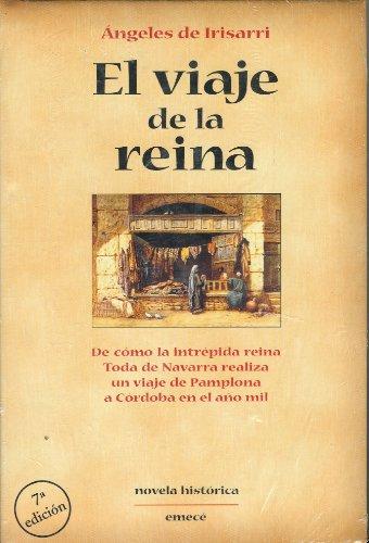 El viaje de la reina - Novela histórica