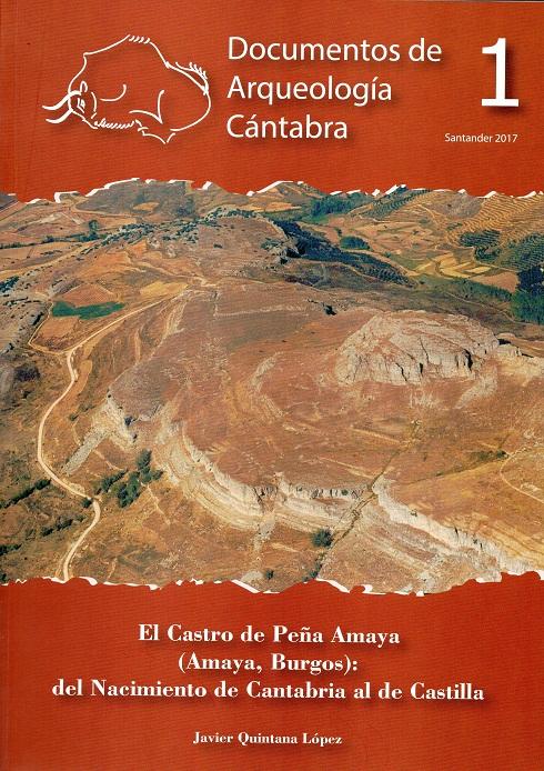 El castro de Peña Amaya (Amaya, Burgos): del Nacimiento de Cantabria al de Castilla. Book Cover