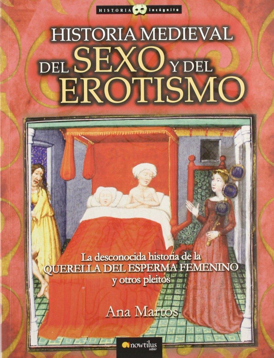 Historia medieval del sexo y del erotismo Book Cover