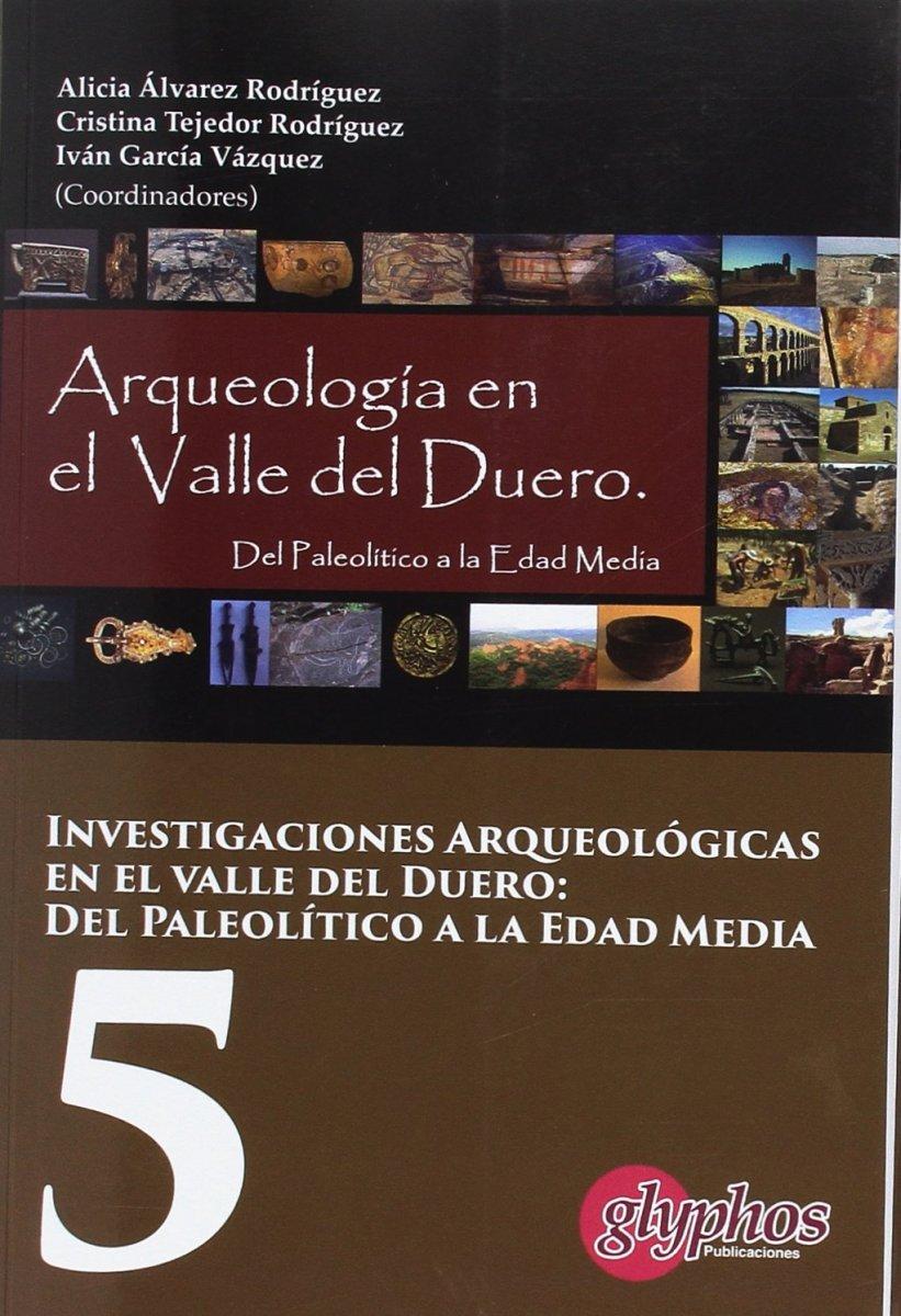 Actas V Jornadas de Jóvenes Investigadores del valle del Duero. Del Paleolítico a la Edad Media - Libro