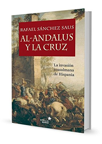 Al-Andalus y la cruz Book Cover