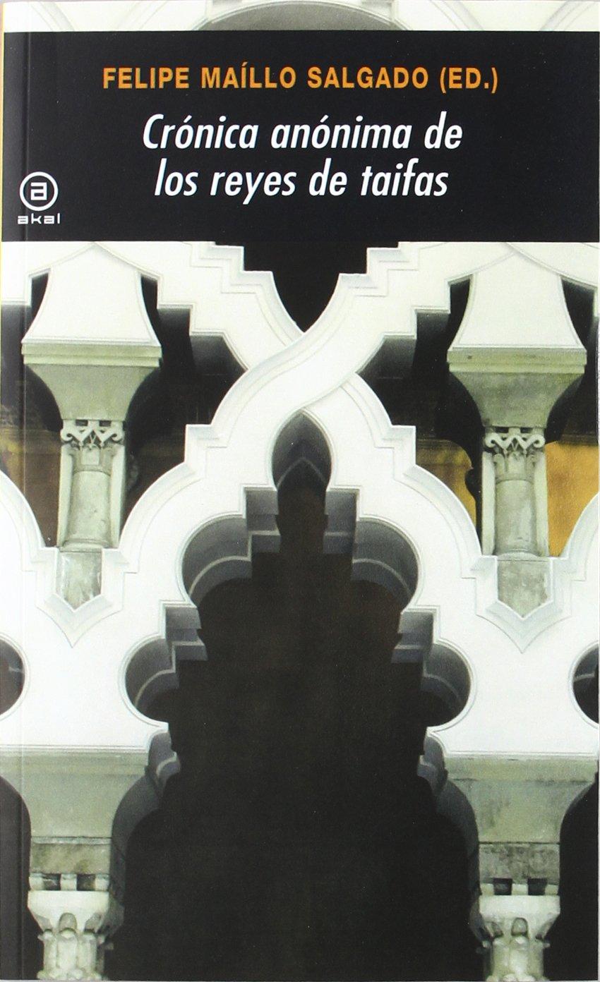 Crónica anónima de los Reyes de Taifas Book Cover