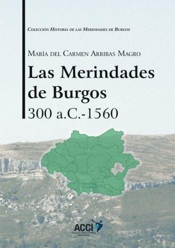 Las Merindades de Burgos 300 a.C - 1560 Book Cover