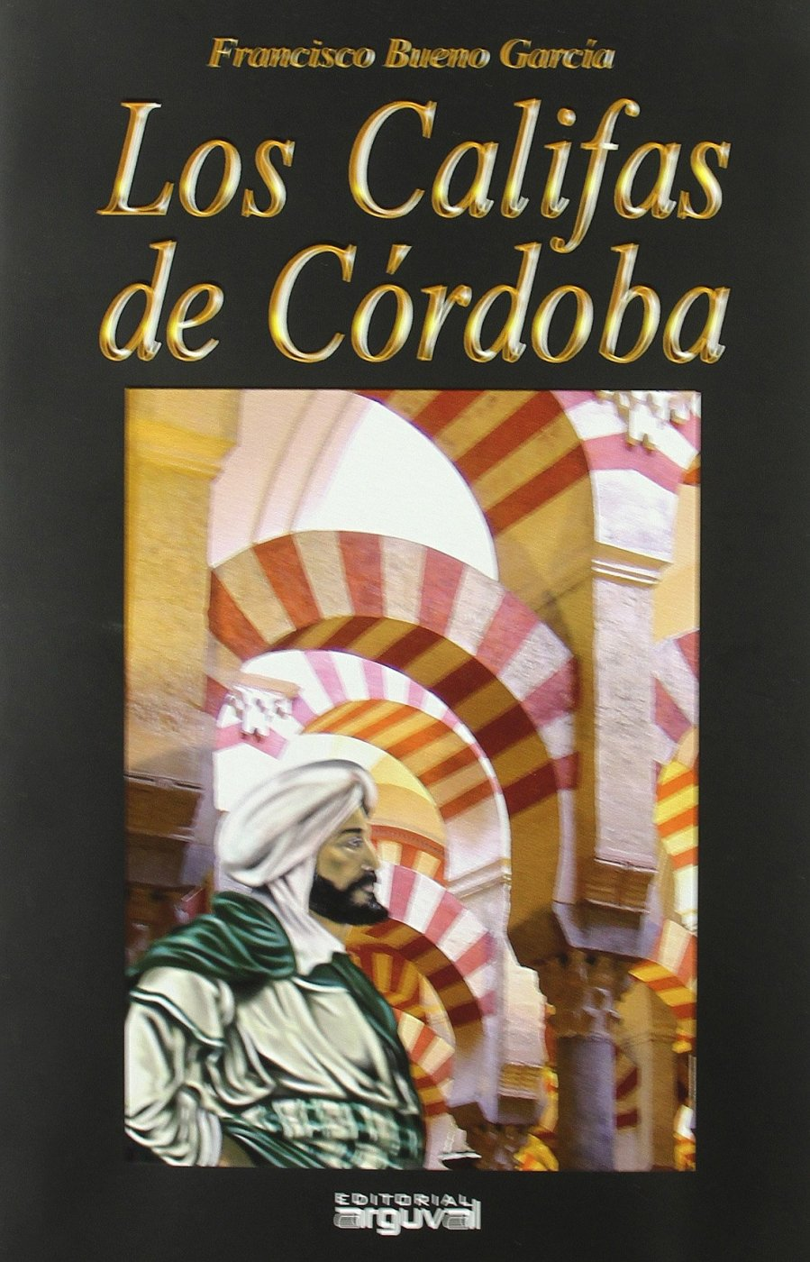 Los califas de Córdoba Book Cover