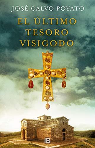 El último tesoro visigodo Book Cover