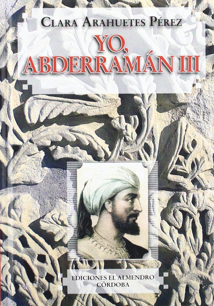 Yo, Abderramán III Book Cover