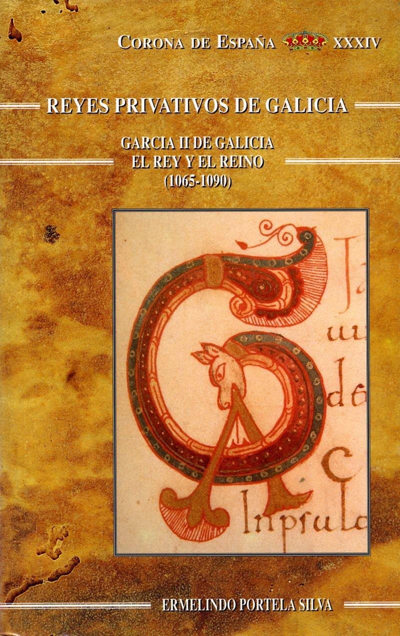 García II de Galicia: el rey y el reino (1065-1090) Book Cover