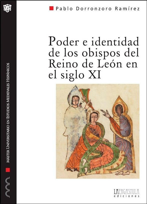 Poder e identidad de los obispos del Reino de León en el siglo XI Book Cover