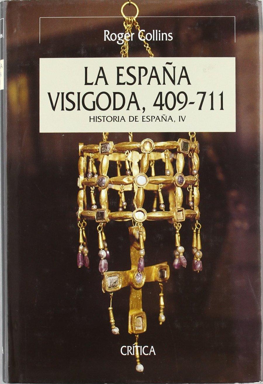 La España visigoda, 409-711 Book Cover