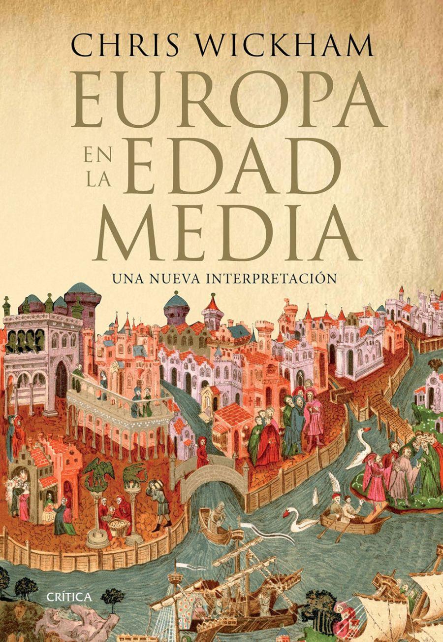 Europa en la Edad Media : una nueva interpretación Book Cover
