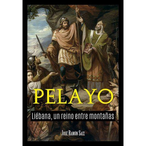 Pelayo. Liébana, un reino entre montañas Book Cover