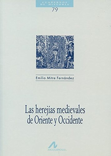 Las Herejías medievales de Oriente y Occidente Book Cover