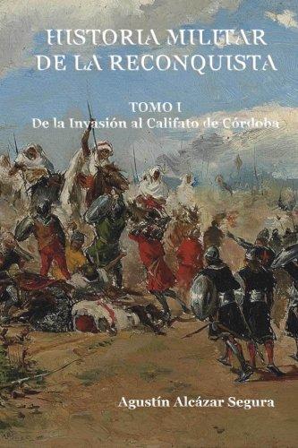 Historia Militar de La Reconquista. Tomo I Book Cover