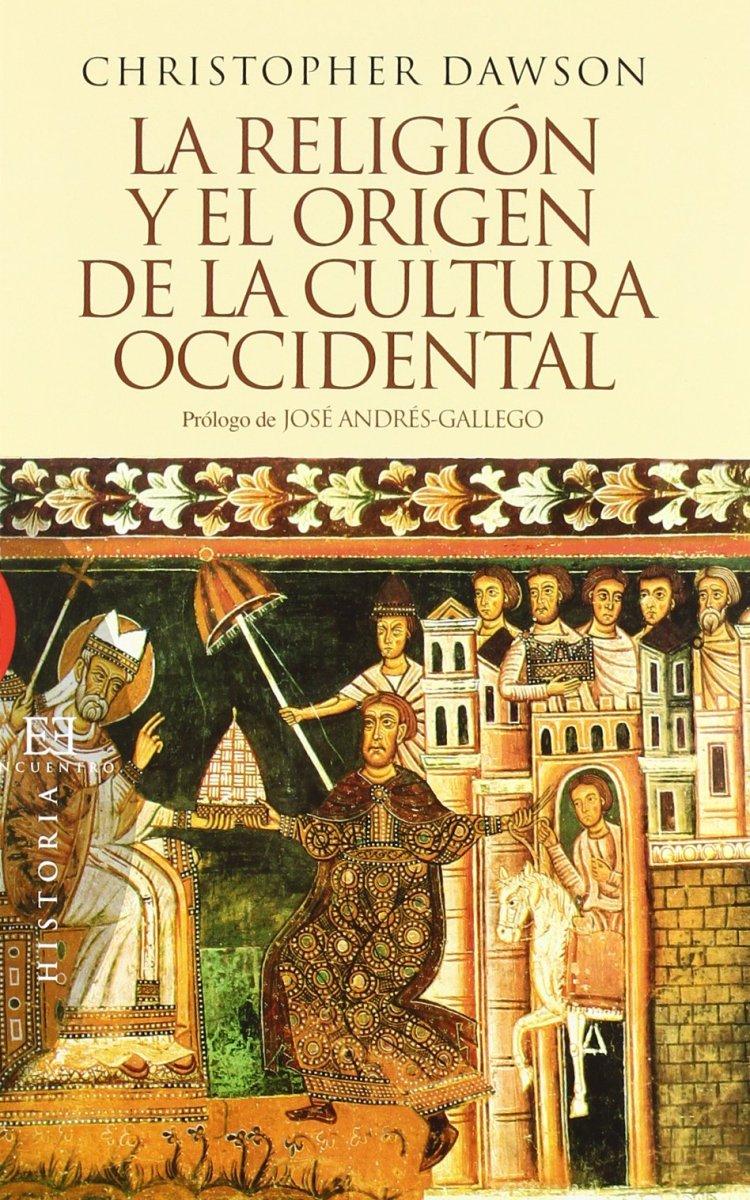 La religión y el origen de la cultura occidental - Libro