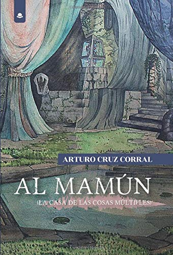 Al Mamúm. La Casa de las Cosas Múltiples Book Cover