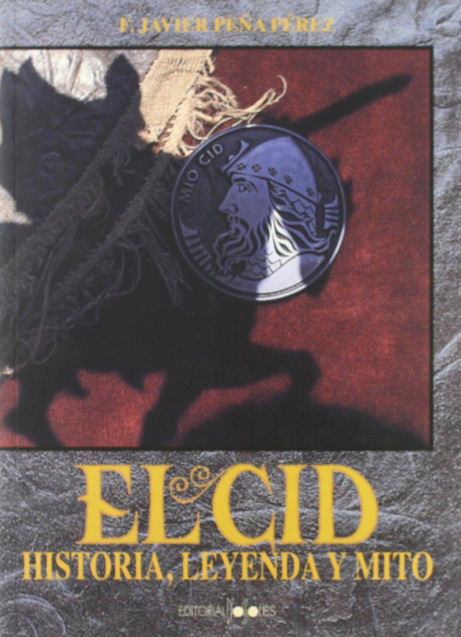 El Cid Campeador: Historia, leyenda y mito Book Cover